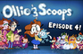 Ollie & Scoops Episode 4