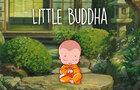 Little Buddha - Quotes & Meditation