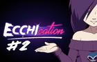 ECCHIcation Episode 2 - 'Breasts'