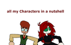 all my Characters in a nutshell