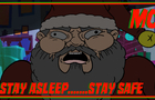 STAY ASLEEP....STAY SAFE