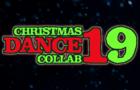 The Christmas DANCE Collab 2019