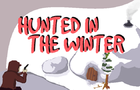 Hunted in the Winter