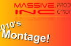 Massive.Inc's ( 2010's) Montage🎉