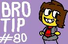 Bro Tip #80 (Shitpost)