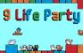 9 Life Party