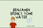 Benjamin Drinks Some Water