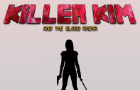Killer Kim and the Blood Arena
