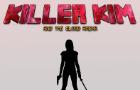Killer Kim and the Blood Arena