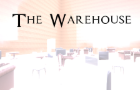 The Warehouse (Update)