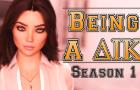 Being a DIK: Episode 1