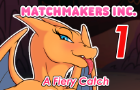 Matchmakers Inc. Episode 1 - A Fiery Catch - Nsfw Version