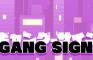 GANG SIGN (Beta)
