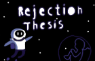 Rejection Thesis