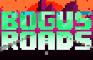 Bogus Roads