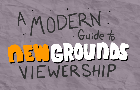 A Modern Guide to Newgrounds Viewership