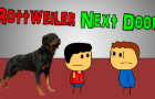 Rottweiler Next Door