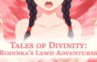 Tales of Divinity: Rodinka's Lewd Adventures