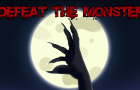 Trailer: Defeat The Monster (VIDEOGAME)