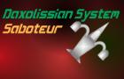 Daxolissian System: Saboteur