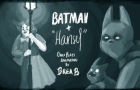 "Oney Plays Animated: Batman + ""Hansel"""