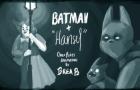 "Oney Plays Animated: Batman + ""Hansel"""
