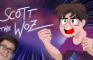 Scott the Woz Anime