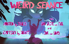 Weird Seance teaser