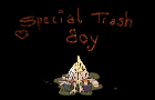 Special Trash Boy