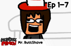 Mr. ButtShave: The Full Series! (2011-2012 | Ep 1-7)