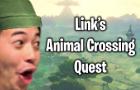 Link's Animal Crossing Quest