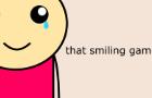 that smiling game
