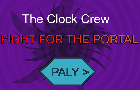 Clock Crew: Fight for the Portal