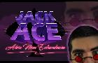 JACK ACE: Advice Man Extraordinaire