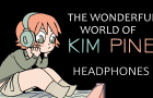 Headphones | The Wonderful World Of Kim Pine