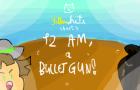 Mini-Animation: 12AM, a bulletgun!