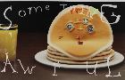 Your Pancake Child wants Beauty
