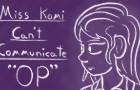 Miss Komi Can't Communicate - OP
