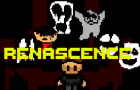 [REVAMPED] Renascence Demo