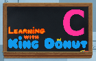 Learning with King Donut - C