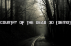 Country Of The Dead 3D [DEMO]