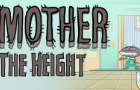 MOTHER - THE HEIGHT