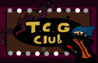What Is The T.C.G Club? Inspired By Nevercake