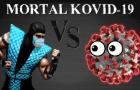 MORTAL KOVID-19 [STAMM-2]