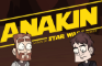 ANAKIN Trailer (A Star Wars Animated Parody)