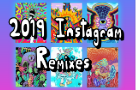 2019 Instagram Remix Compilation