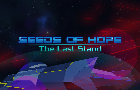 Seeds of Hope: The Last Stand