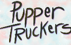 Pupper Truckers