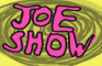JOE SHOW (petjam)
