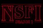 NSFI Season 2 - Official Trailer
